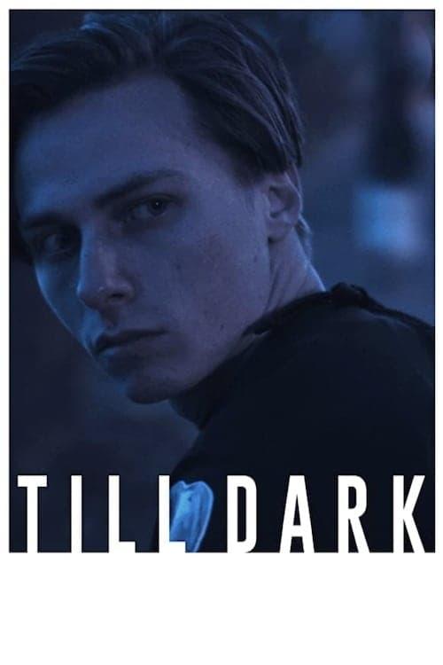 Till Dark